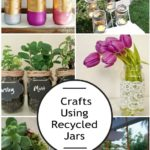 Crafts Using Recycled Jars and Bottles
