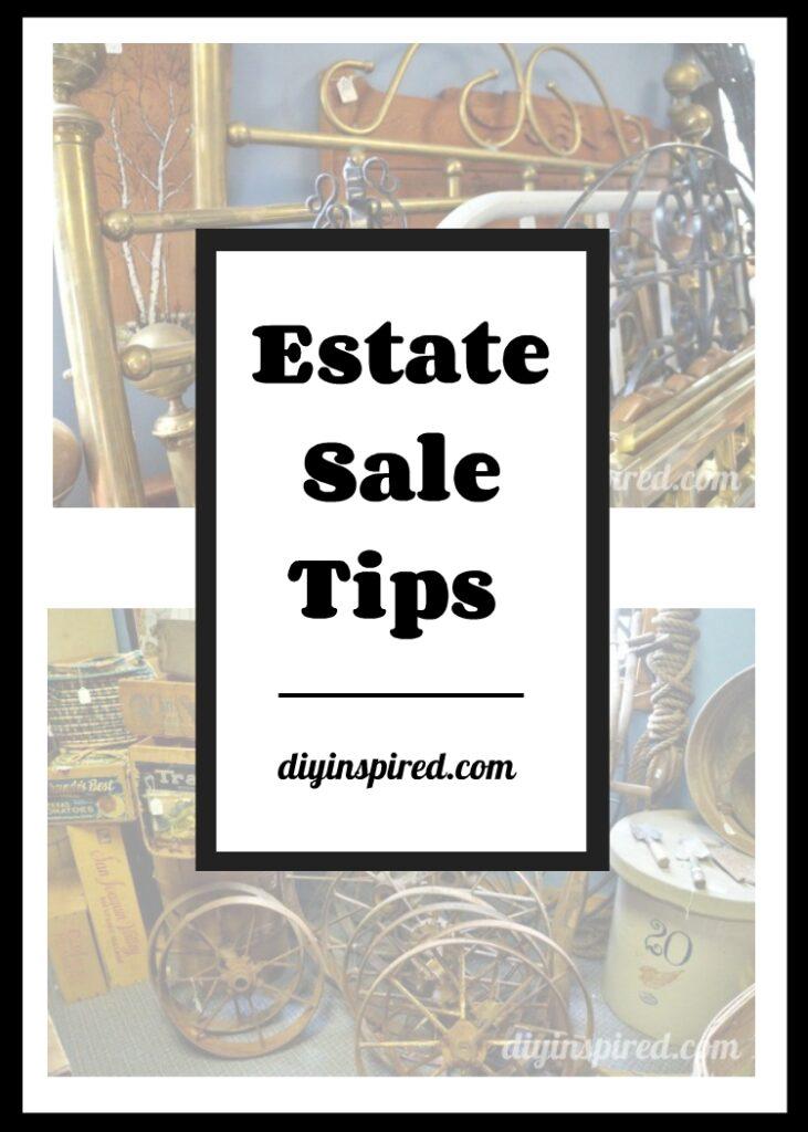 Estate Sale Tips - DIY Inspired