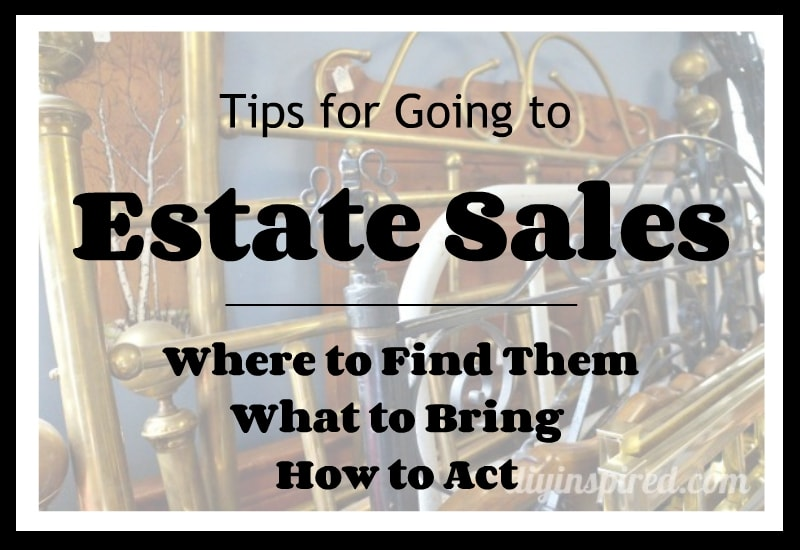 Tips for Going to Estate Sales