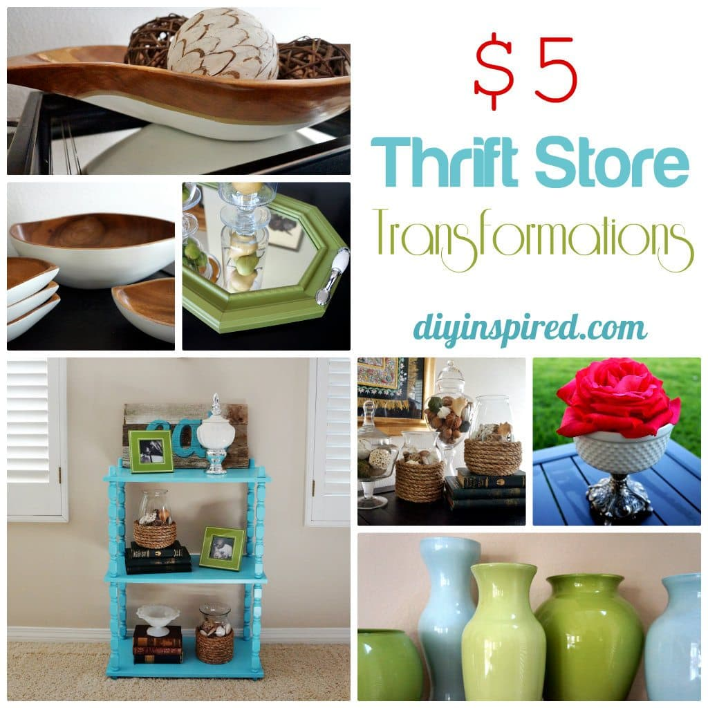 Five Dollar Thrift Store Transformations