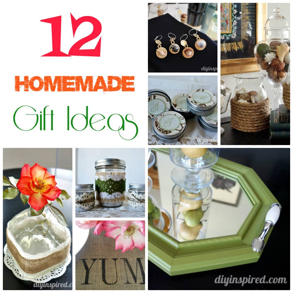 12 Homemade Gift Ideas