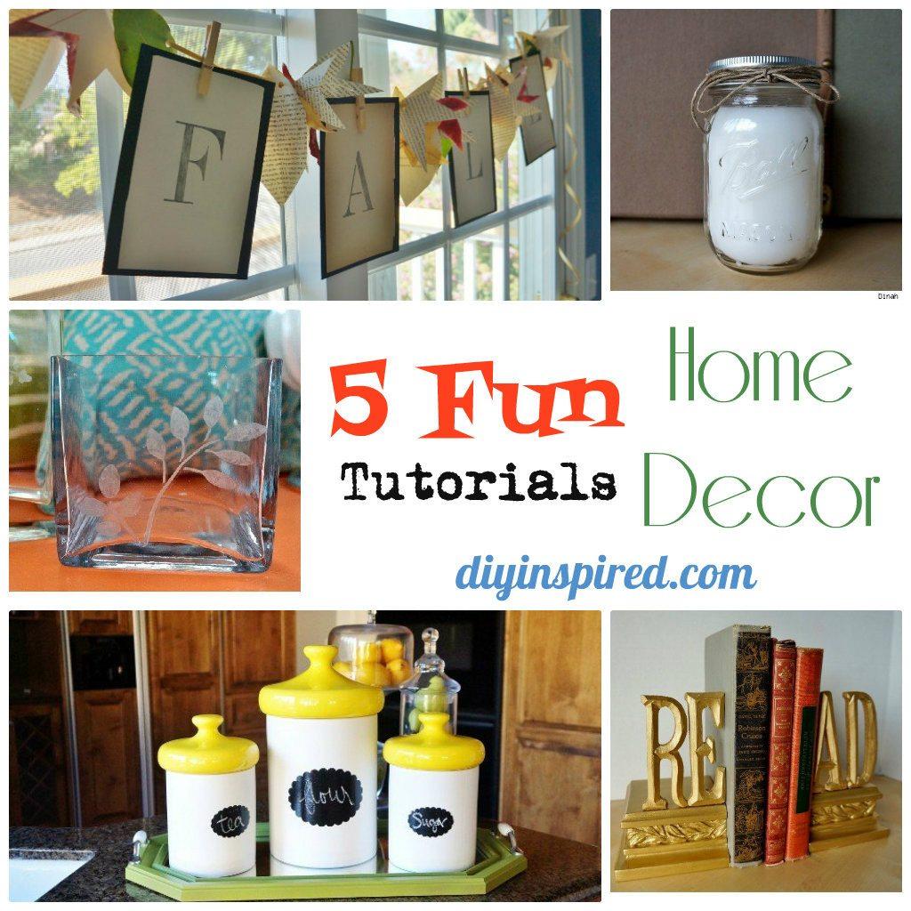 Five Fun Home Décor Tutorials