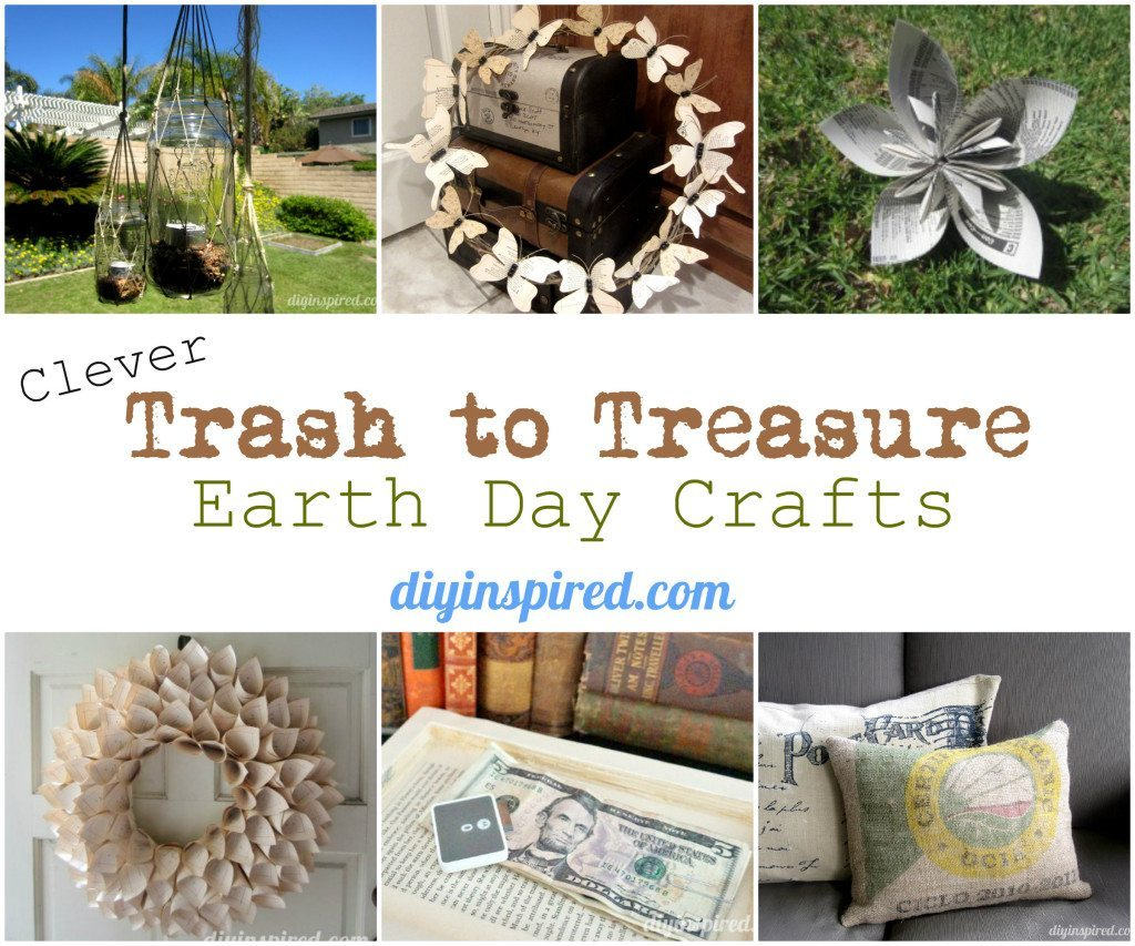 Trash to Treasure Earth Day Crafts