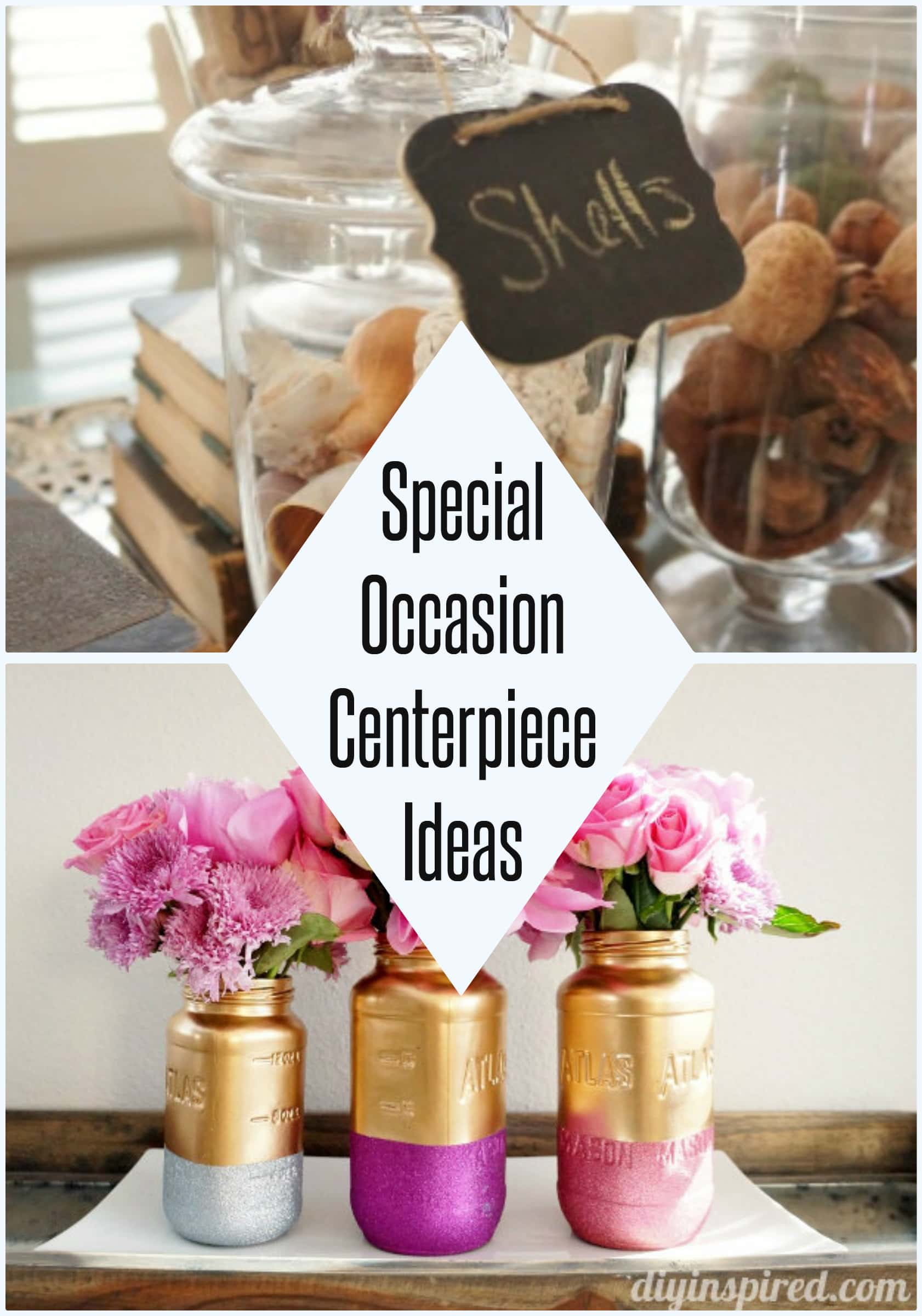 Special Occasion Centerpiece Ideas