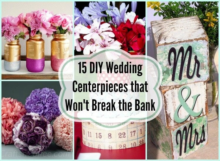 Brilliant 15 Diy Wedding Centerpieces That Wont Break The Bank Diy Best Image Libraries Counlowcountryjoecom