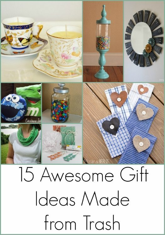 Awesome Gift Ideas Made from Trash