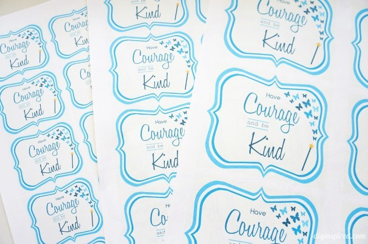 Have Courage and Be Kind Printables