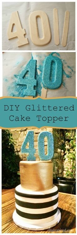 How to Make DIY Glittered Number Cake Topper