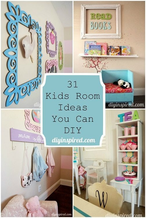 31 Kids Room Ideas You Can DIY- DIY Inspired