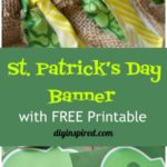 St. Patrick's Day Lucky Banner with Free Printable
