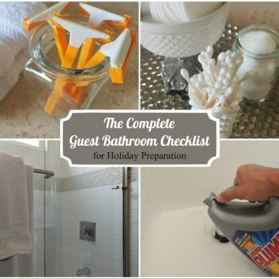The Complete Guest Bathroom Checklist for Holiday Preparation