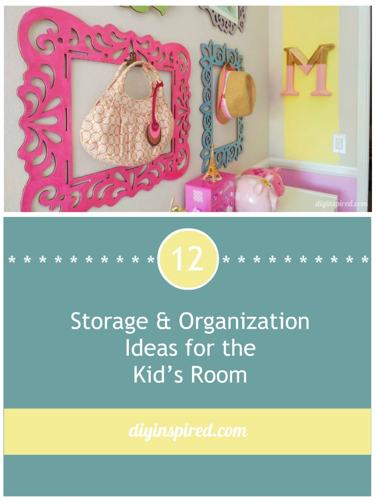 Storage and Organization Ideas for the Kid's Room