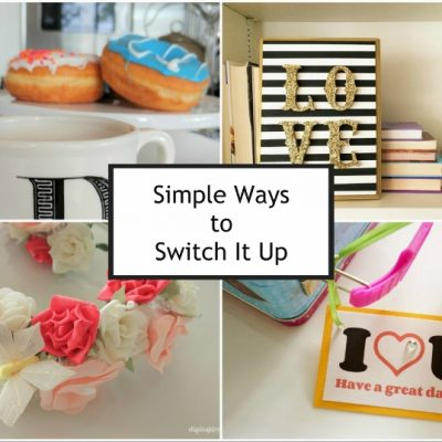 5 Simple Ways to Switch It Up
