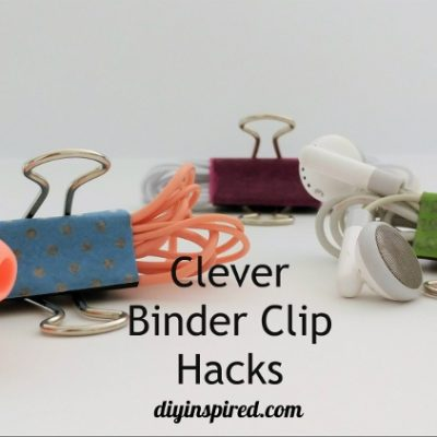 Clever Binder Clip Hacks