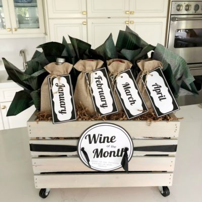 Wine of the Month Gift Basket Idea