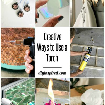 10 Creative Ways to Use a Torch - DIY Inspired