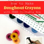 DIY Doughnut Crayons with Free Printable Box