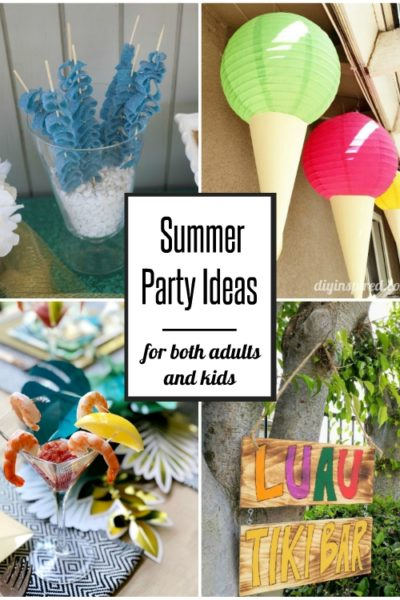 Summer Birthday Party Ideas for Adults and Kids