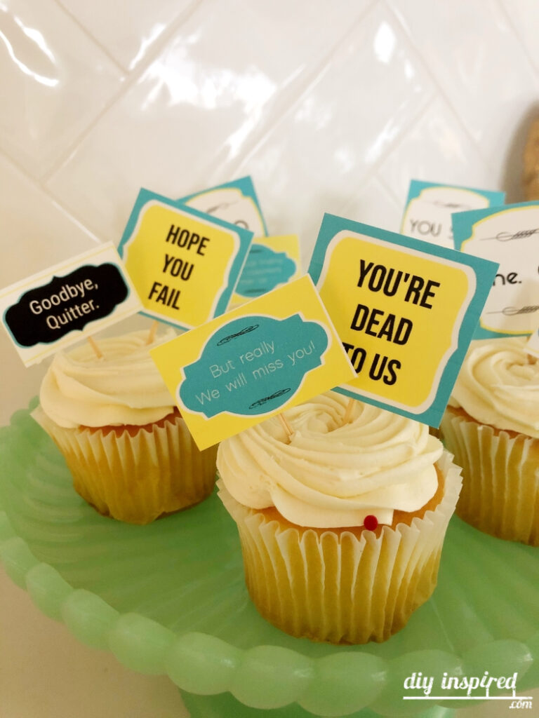 Sarcastic Going Away Party Idea