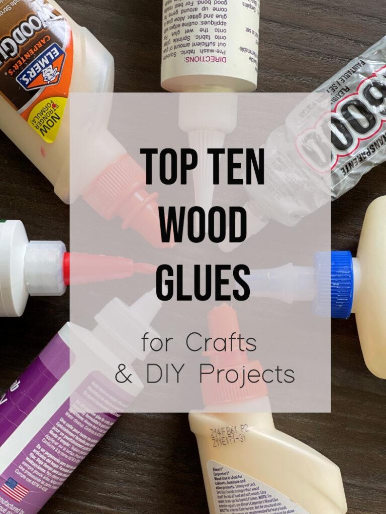 Dez melhores colas de madeira para seus projetos de artesanato e faça você mesmo - inspirado em faça você mesmo